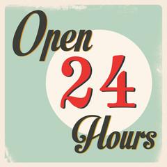 Retro Open 24 Hours Sign
