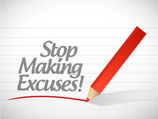 stop making excuses written message