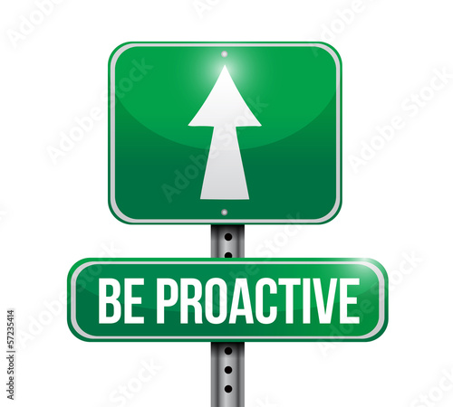 be proactive road sign illustration design