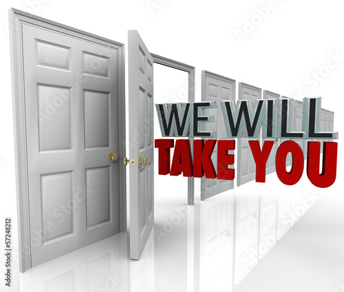 We Will Take You Open Door Acceptance