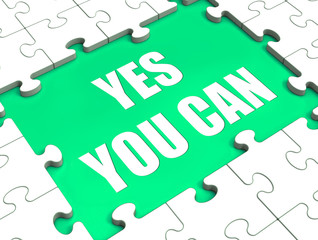 Yes You Can Puzzle Shows Inspiration Motivation And Achievement
