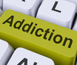 Addiction Key Means Obsession.