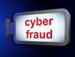 Safety concept: Cyber Fraud on billboard background