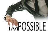 Changing word Impossible into Possible