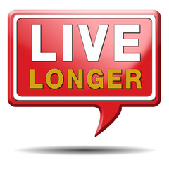 live longer red text balloon