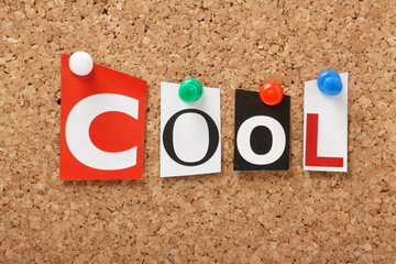 The word Cool on a cork notice board