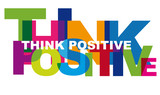Fototapety Think Positive, Motivation