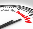 Time for Family Clock Spending Moments Parents Children