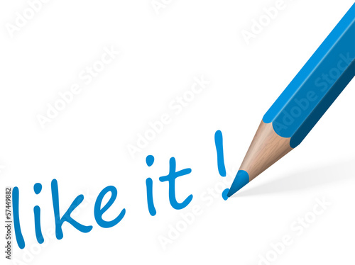 "Stift mit Text "" like it! """