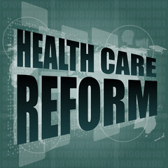 health care reform word on touch screen, virtual technology