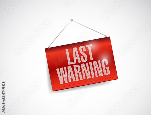 last warning hanging banner illustration design