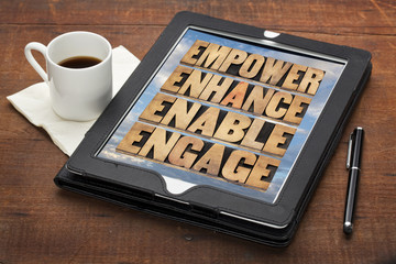 empower, enhance, enable and engage