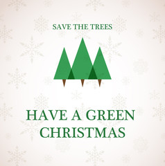have a green christmas , recycle trees
