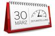 Kalender rot 30 März Zeitumstellung Uhr Sommerzeit