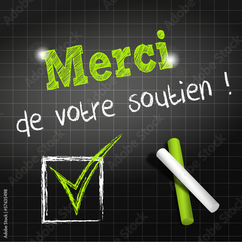 chalkboard : thank you of your support in french