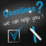 chalkboard : questions we can help you (in english)