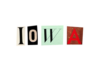 Iowa word formed with magazine letters on a white background