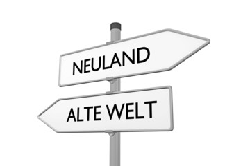Neuland vs Alte Welt