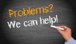 Problems ? We can help !