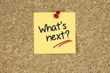What's next. Cork board