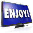 Enjoy Word HDTV Television Program Entertainment