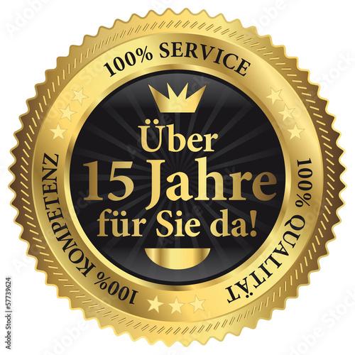 Über 15 Jahre für Sie da! 100% Qualität - Service - Kompetenz