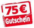 75 € Gutschein