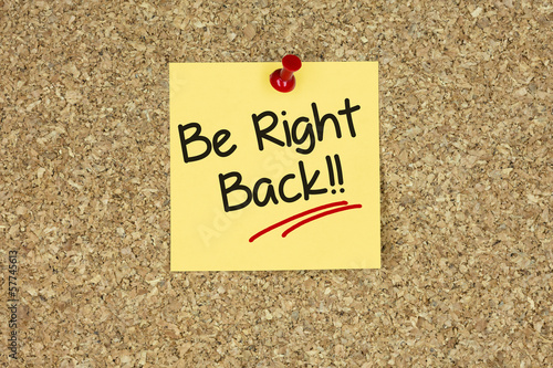 Be right back!!. Cork board