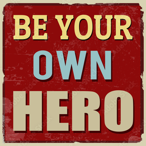 Be your own hero poster