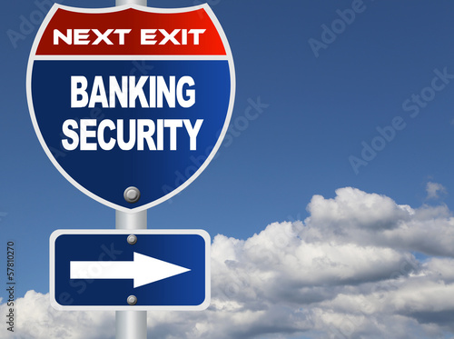 Banking security road sign