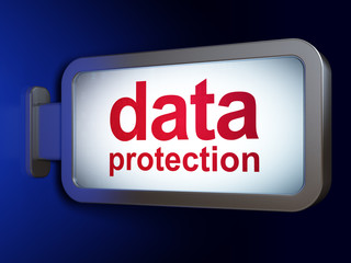 Safety concept: Data Protection on billboard background