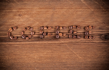 Coffee inscription made from coffee beans