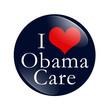 I Love ObamaCare Button