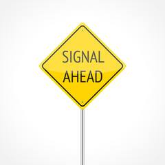 Signal ahead traffic sign