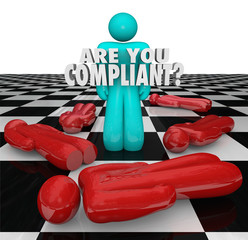 Are You Compliant Following Rules Regulations Legal Process
