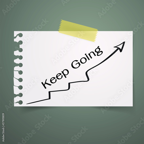 Keep going note