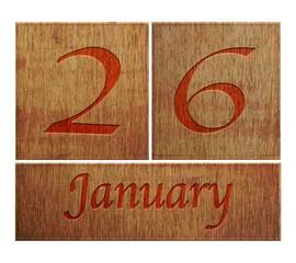 Wooden calendar January 26.