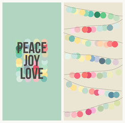 Peace love joy. Multicolored Christmas vector design