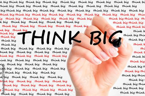 Think big concept