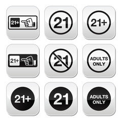 Under 21, adults only warning sign buttons