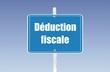 panneau déduction fiscale