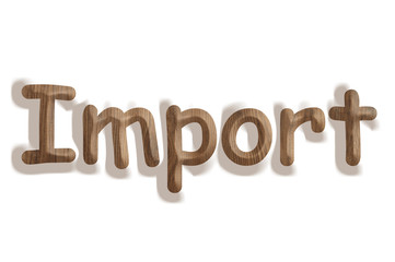 Business concept   wooden word import on white background