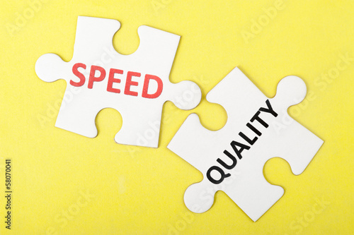 Speed versus quality