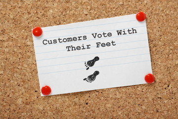 Customers Vote With Their Feet service concept