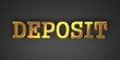 Deposit. Business Background.