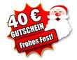 """Siegel """"40 Euro Gutschein - Frohes Fest!"""""""