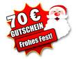 """Siegel """"70 Euro Gutschein - Frohes Fest!"""""""
