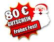 """Siegel """"80 Euro Gutschein - Frohes Fest!"""""""