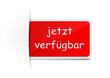Schild rot jetzt verfügbar
