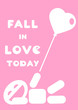 motivational quote fall in love today